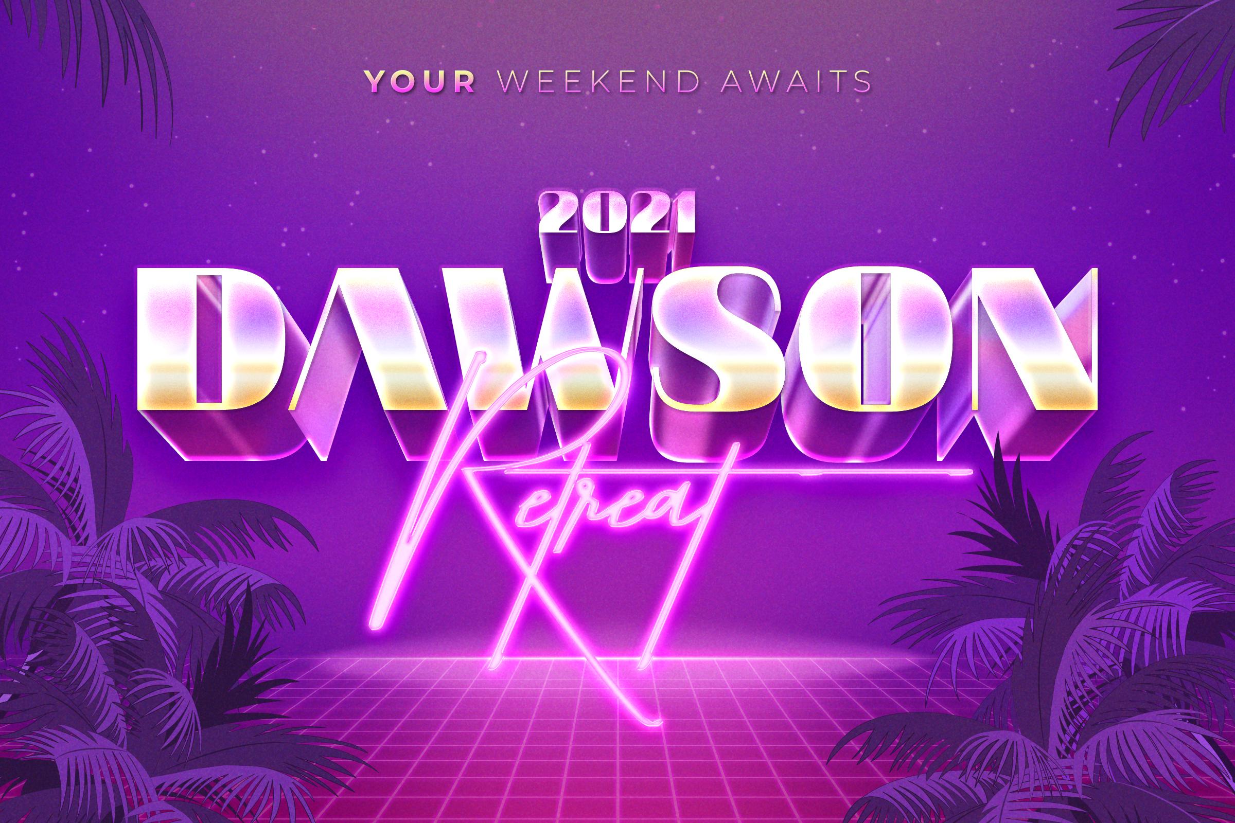 The 2021 Dawson Retreat